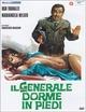 Cover Dvd Il generale dorme in piedi