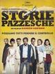 Cover Dvd DVD Storie pazzesche