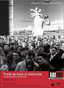 Traité de bave et d'éternité di Isidore Isou - DVD