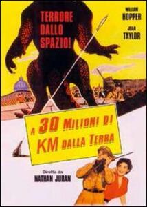 A 30 milioni di km dalla Terra di Nathan Juran - DVD