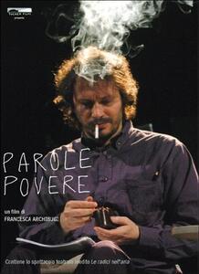 Parole povere di Francesca Archibugi - DVD