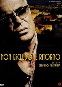 Non escludo il ritorno di Stefano Calvagna - DVD