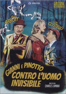 Gianni e Pinotto contro l'uomo invisibile di Charles Lamont - DVD
