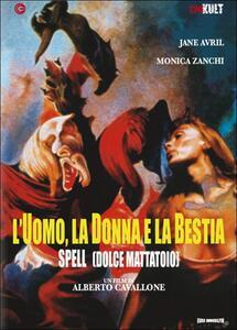 L' uomo, la donna, la bestia. Spell - Dolce mattatoio di Alberto Cavallone - DVD