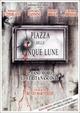 Cover Dvd Piazza delle Cinque lune