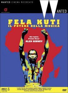 Fela Kuti. Il potere della musica di Alex Gibney - DVD