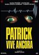 Cover Dvd DVD Patrick vive ancora