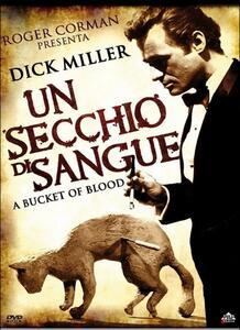 Un secchio di sangue di Roger Corman - DVD
