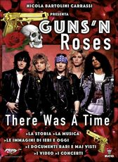 Film Guns n' Roses. There Was a Time