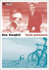 Tarda primavera di Yasujiro Ozu - DVD