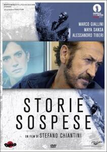 Storie sospese di Stefano Chiantini - DVD