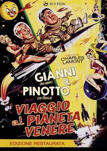 Viaggio al pianeta Venere. Edizione restaurata di Charles Lamont - DVD