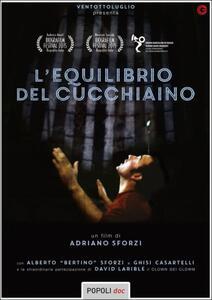 L' equilibrio del cucchiaino di Adriano Sforzi - DVD
