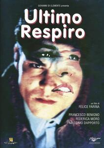 Ultimo respiro di Felice Farina - DVD