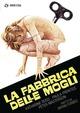 Cover Dvd La fabbrica delle mogli