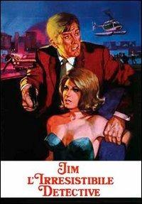 Locandina Jim l'irresistibile detective