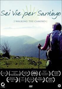 Sei vie per Santiago di Lydia Smith - DVD