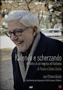 Ridendo e scherzando. Ritratto di un regista all'italiana di Paola Scola,Silvia Scola - DVD
