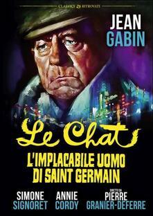 Le chat. L'implacabile uomo di Saint Germain di Pierre Granier-Deferre - DVD