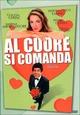 Cover Dvd Al cuore si comanda
