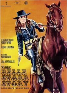 The Belle Starr Story. Il mio corpo per un poker di Nathan Wich - DVD