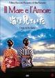 Cover Dvd Il mare e l'amore