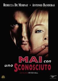 Cover Dvd Mai con uno sconosciuto (DVD)