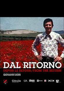 Dal ritorno di Giovanni Cioni - DVD