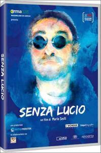 Senza Lucio di Mario Sesti - DVD