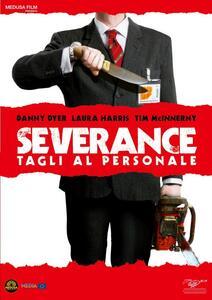 Severance. Tagli al personale di Christopher Smith - DVD