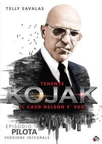 Locandina Tenente Kojak, il caso nelson è suo