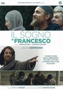 Il sogno di Francesco (DVD) di Renaud Fély,Arnaud Louvet - DVD