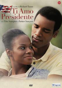 Ti amo presidente (DVD) di Richard Tanne - DVD