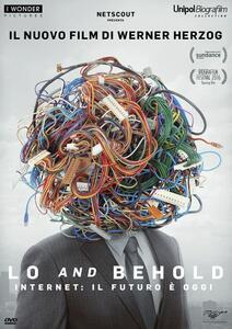 Lo and Behold. Internet: il futuro è oggi (DVD) di Werner Herzog - DVD