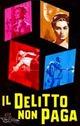 Cover Dvd DVD Il delitto non Paga