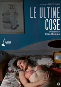 Le ultime cose (DVD) di Irene Dionisio - DVD