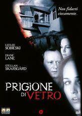 Film Prigione di vetro (DVD) Daniel Sackheim