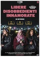 Cover Dvd DVD Libere disobbedienti innamorate - In Between
