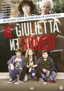 Né Giulietta né Romeo (DVD) di Veronica Pivetti - DVD
