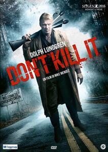Don`t Kill it (DVD) di Mike Mendez - DVD