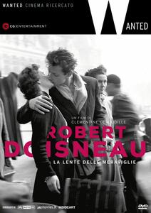 Robert Doisneau. La lente delle meraviglie (DVD) di Clémentine Deroudille - DVD