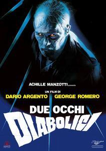 Due occhi diabolici (DVD) di Dario Argento,George A. Romero - DVD