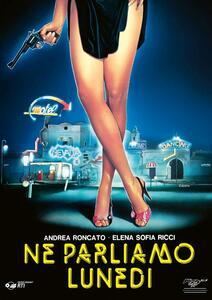 Ne parliamo lunedì (DVD) di Luciano Odorisio - DVD