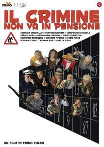 Il crimine non va in pensione (DVD) di Fabio Fulco - DVD
