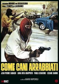Cover Dvd Come cani arrabbiati (DVD)