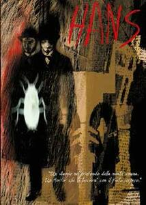 Hans (DVD) di Louis Nero - DVD