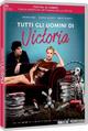 Cover Dvd DVD Tutti gli uomini di Victoria