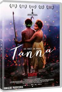 Tanna (DVD) di Martin Butler,Bentley Dean - DVD