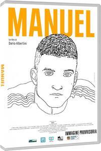 Manuel (DVD) di Dario Albertini - DVD
