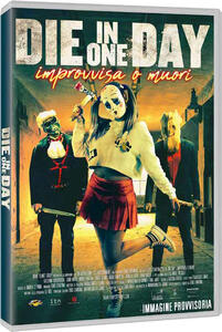 Die in One Day (Blu-ray) di Eros D'Antona - Blu-ray
